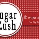 Sugar Rush: 12 Recipes in 12 Days