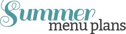 summer menu plans