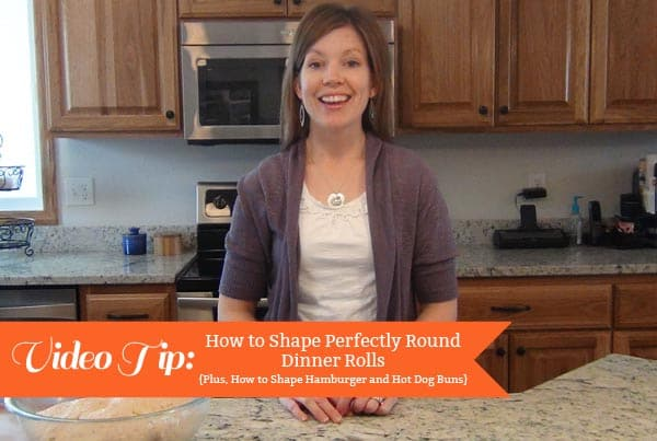 picture of a lady with the text, Video Tip: How to Shape Dinner Rolls
