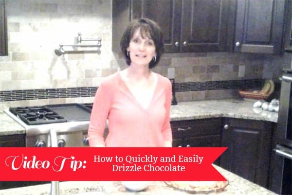 picture of a lady in a kitchen with the text Video Tip: Drizzling Chocolate on the picture