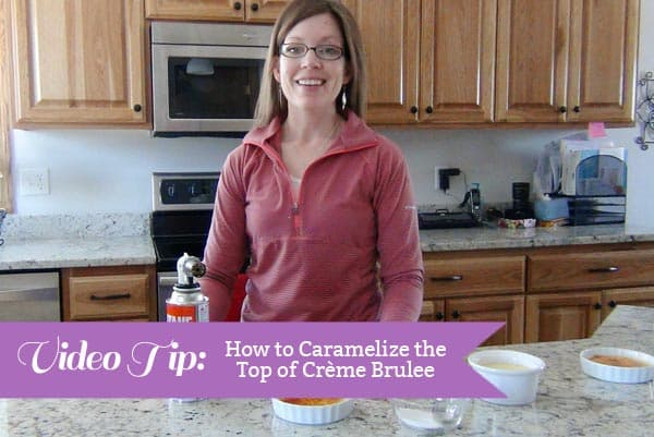 Picture of a woman at a kitchen counter with the text: How To Caramelize Creme Brulee