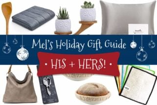 Mel's Holiday Gift Guide: His + Hers