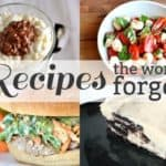 Recipes the World Forgot {Part 9}
