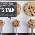 Let's Talk: All About Cookie Scoops + Lots of Other Uses!
