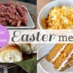 My Easter Dinner Menu + Other Easter Favorites