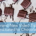 Two New Video Tips {Tempering Chocolate & How To Dip Things in Chocolate Like a Pro!}