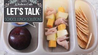 Let's Talk: School Lunch Solutions {Part 2}