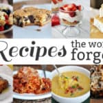 Recipes the World Forgot {Part 10}