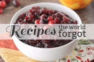 Recipes the World Forgot: My Thanksgiving Menu This Year