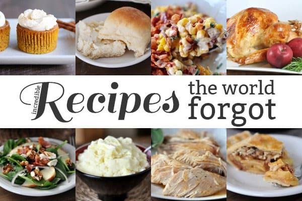 Recipes the World Forgot: Thanksgiving