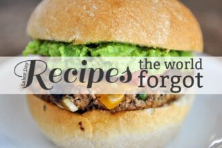Recipes the World Forgot: Labor Day Edition
