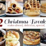 12 Delicious {Make-Ahead} Christmas Breakfast Ideas