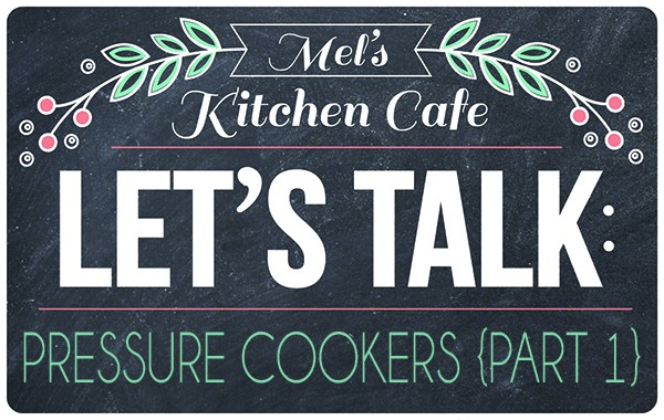 Let's Talk: Pressure Cookers